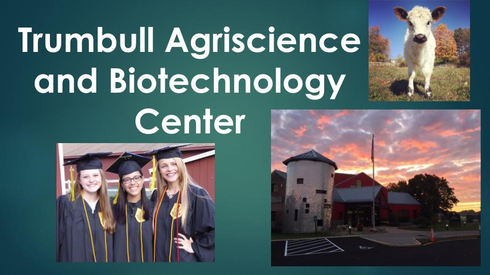 Trumbull Agriscience and Biotechnology Center Recruitment for 2020 21